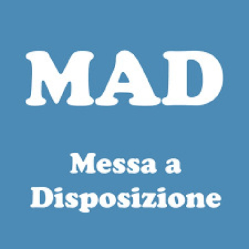 DOMANDE DI MESSA A DISPOSIZIONE (MAD) PERSONALE...